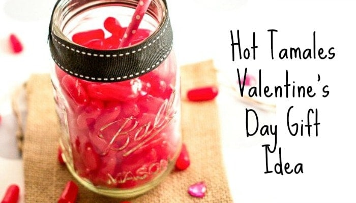 Hot Tamales Valentine's Day Gift Idea Featured